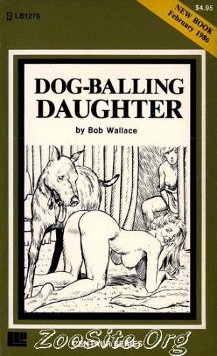 200216432 0021 bn dog balling daughter   zoophilia sex novel by bob wallace - Dog Balling Daughter - Zoophilia Sex Novel By Bob Wallace
