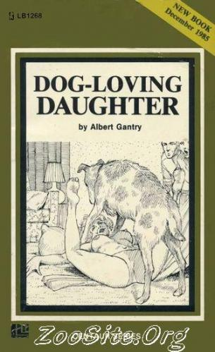 200216436 0024 bn dog loving daughter   zoophilia sex novel by albert gantry - Dog Loving Daughter - Zoophilia Sex Novel By Albert Gantry