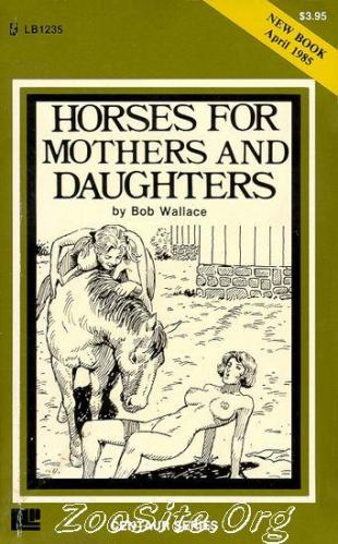 200216469 0055 bn horses for mothers and daughters   bestiality sex novel by bob wallace - Horses For Mothers And Daughters - Bestiality Sex Novel By Bob Wallace