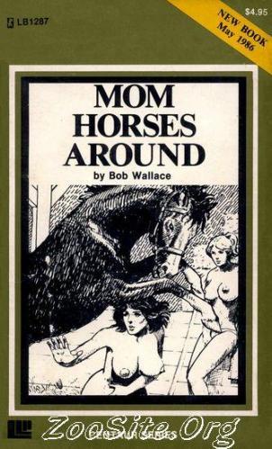 200216477 0064 bn mom horses around   animal sex novel by bob wallace - Mom Horses Around - Animal Sex Novel By Bob Wallace