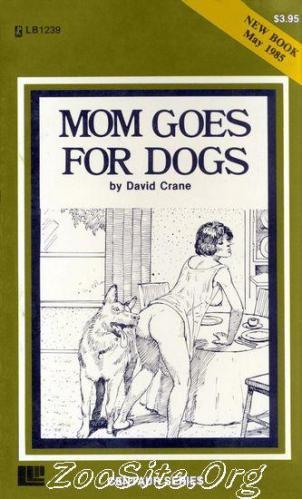 200216478 0063 bn mom goes for dogs   animal sex novel by david crane - Mom Goes For Dogs - Animal Sex Novel By David Crane