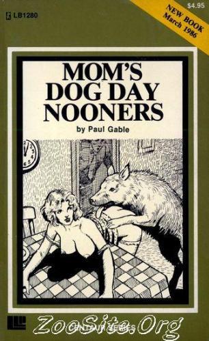 200216483 0069 bn moms dog day nooners   animal sex novel by paul gable - Moms Dog Day Nooners - Animal Sex Novel By Paul Gable