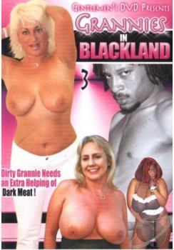 Grannies in Blackland #3