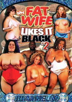 My Fat Wife Likes It Black #2
