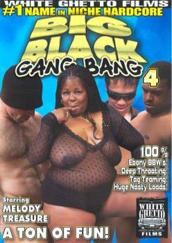 Big Black Gang Bang #4