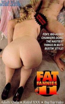 Fat Fannies 11