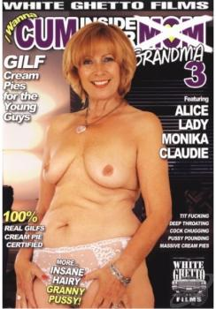 I Wanna Cum Inside Your Grandma #3