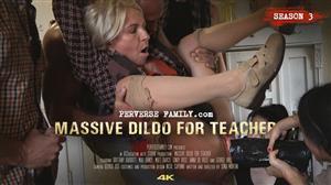 perversefamily-e36-massive-dildo-for-teacher.jpg